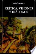 Crítica, visiones y diálogos
