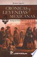 Crónicas y leyendas mexicanas
