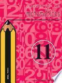 Cuaderno de matemáticas no 11. Primaria