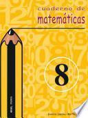 Cuaderno de matemáticas no 8. Primaria