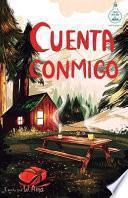 Cuenta conmigo (Serie Ideas en la casa del árbol. Volumen 5)