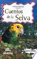 Cuentos de la selva/ Jungle Stories