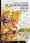 Cuentos y leyendas de la mitología celta