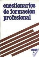 Cuestionarios de formación profesional. Segundo grado