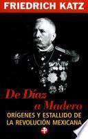 De Díaz a Madero