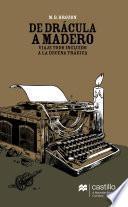 De Drácula a Madero