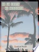 De la Costa al Desierto