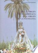 De la Virgen de la Arrixaca a la Virgen de la Fuensanta