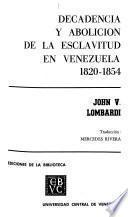 Decadencia y abolición de la esclavitud en Venezuela, 1820-1854