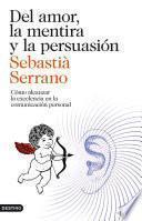 Del amor, la mentira y la persuasión