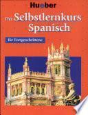 Der Selbstlernkurs Spanisch für Fortgeschrittene