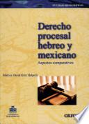 Derecho procesal hebreo y mexicano
