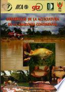 Desarrollo de la acuicultura en la Amazonia continental. Seminario Taller Internacional