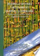 Desarrollo sostenible y medio ambiente en República Dominicana