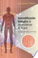 Descodificacion biologica de los problemas de piel / Skin Problems Biological Decoding