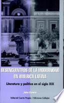 Desencuentros de la modernidad en América Latina