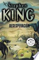 Desesperacion / Desperation