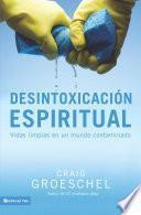 Desintoxicación espiritual