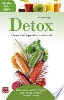 Detox: Alimentación depurativa para tu salud