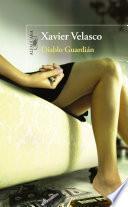 Diablo guardián (Premio Alfaguara de novela)