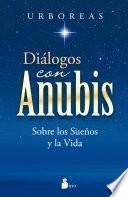 Diálogos con Anubis