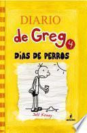Diario de Greg #4. Días de perros