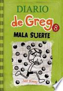 Diario de Greg 8: Mala Suerte