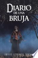 Diario De Una Bruja