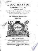 Diccionario apostolico, &c