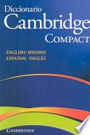 Diccionario Bilingue Cambridge Spanish-English Paperback Compact Edition
