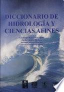 Diccionario de hidrología y ciencias afines