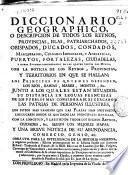 Diccionario geográfico o Descripción de todos los Reynos...