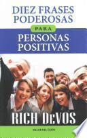 Diez Frases Poderosas Para Personas Positivas