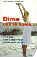 Dime Que Te Duele.../instant Relief: Tell Me Where It Hurts And I'll Tell You What to Do