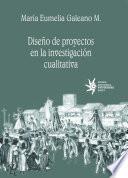 Diseño de proyectos en la investigación cualitativa