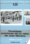 Divertidas aventuras de un nieto de Juan Moreira