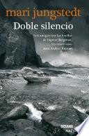 Doble silencio (Versión Hispanoamericana)