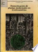 Domesticación de plantas medicinales en Centroamérica