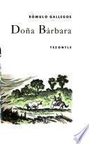 Doña Bárbara. [Illus. de Albert Beltráno