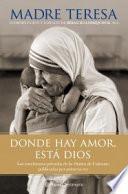 Donde hay amor, está Dios
