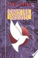 Dones del ESP-Ritu: Gifts of the Spirit