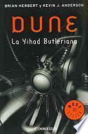 Dune: La Yihad Butleriana / Dune: the Butlerian Yihad