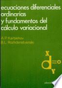 Ecuaciones diferenciales ordinarias y fundamentos del calculo variacional