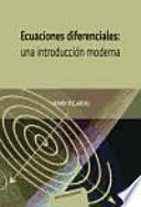 Ecuaciones diferenciales: una introducción moderna