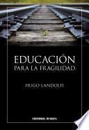 Educación para la fragilidad