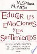 Educar las emociones y los sentimientos