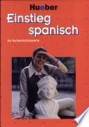 Einstieg Spanisch für Kurzentschlossene