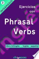 Ejercicios con Phrasal Verbs N º 2