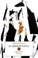 El amigo de Kafka