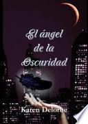 El ángel de la oscuridad